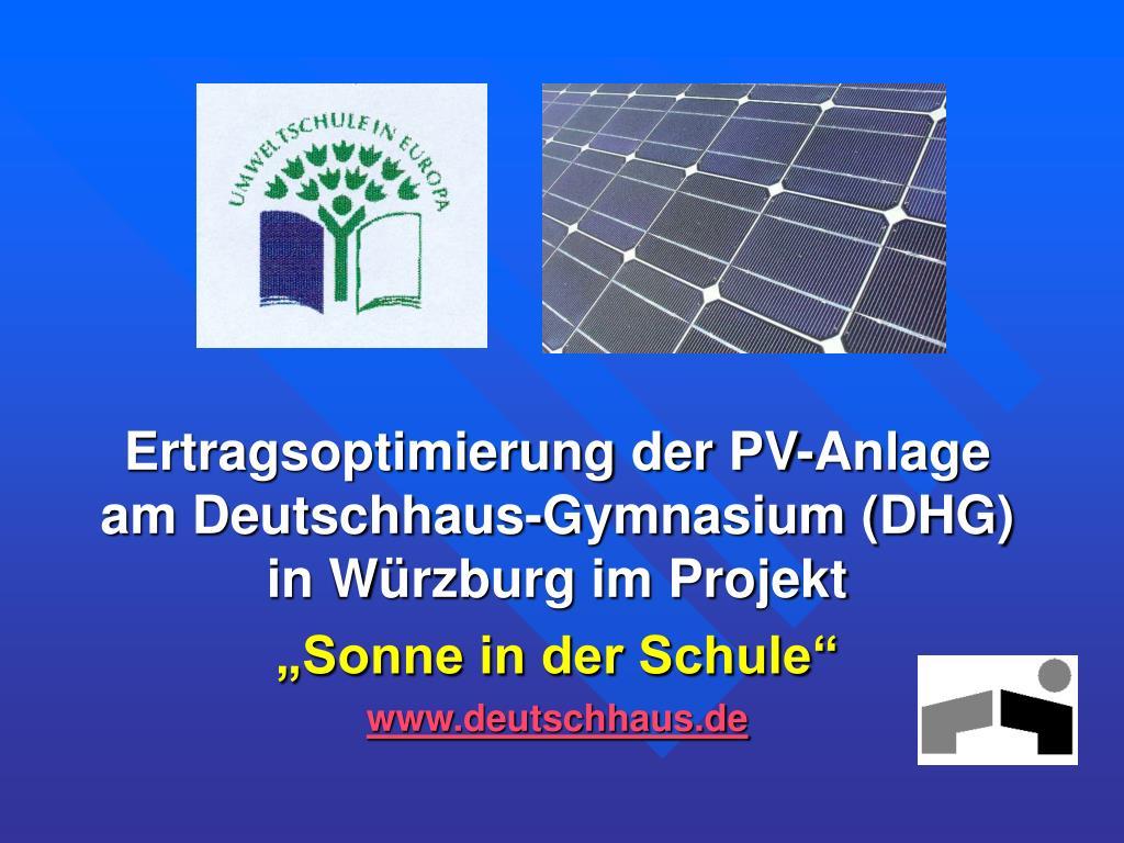 Ertragsoptimierung der PV-Anlage am Deutschhaus-Gymnasium (DHG)  in Würzburg im Projekt