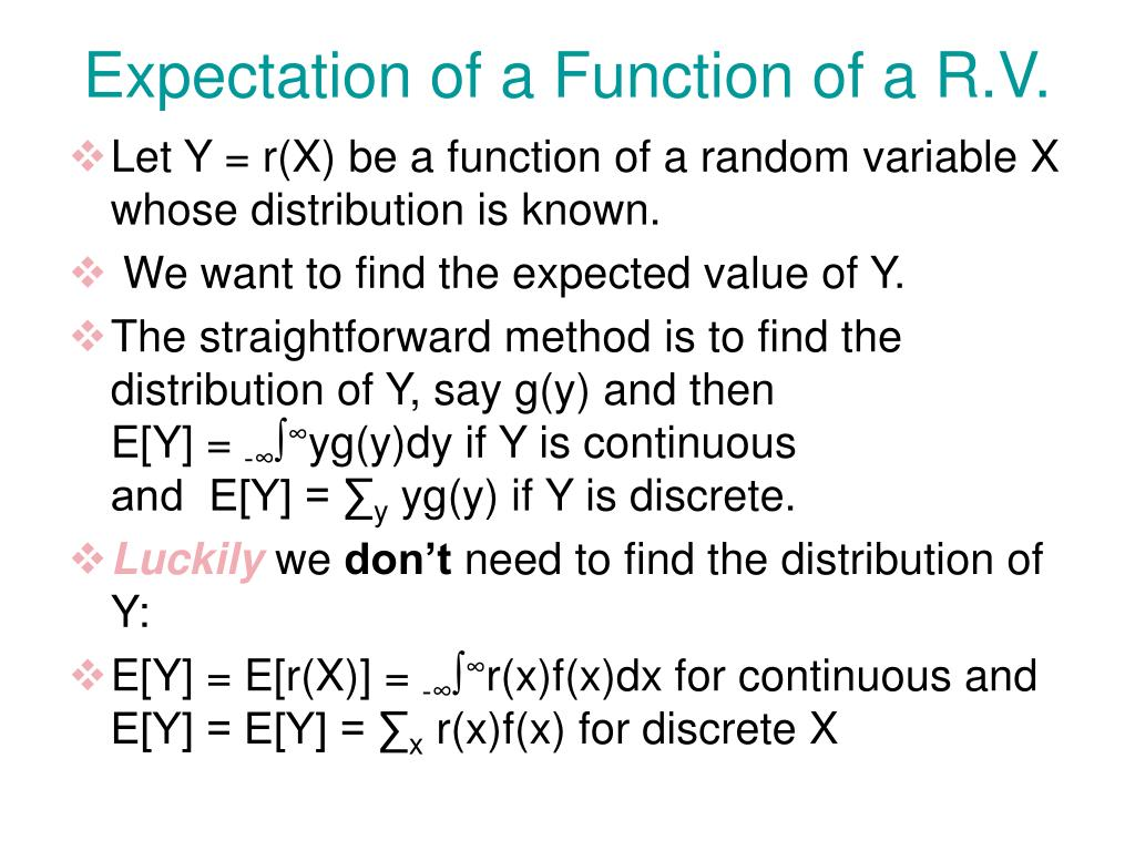 Expectation of a Function of a R.V.
