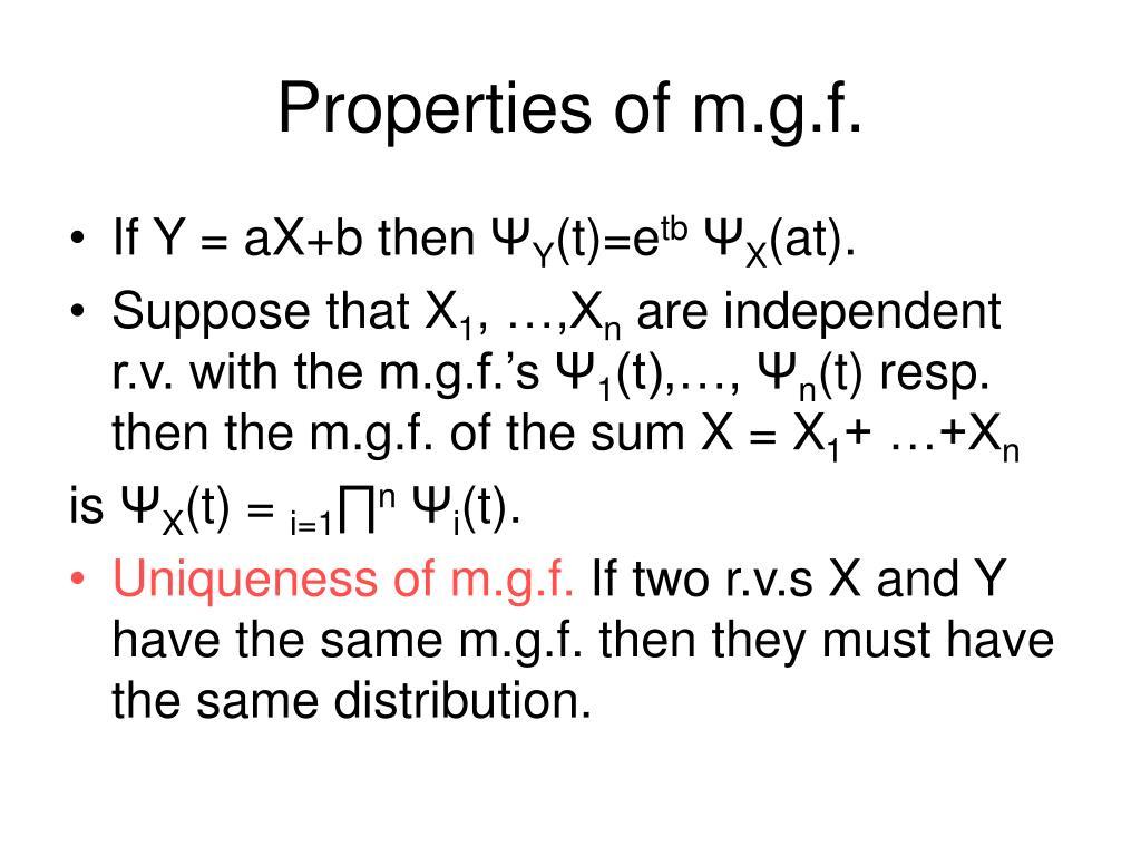 Properties of m.g.f.