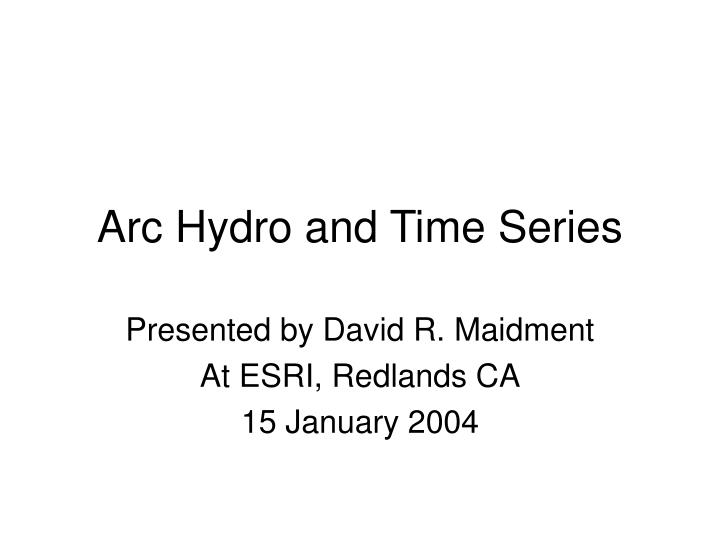 arc hydro and time series n.