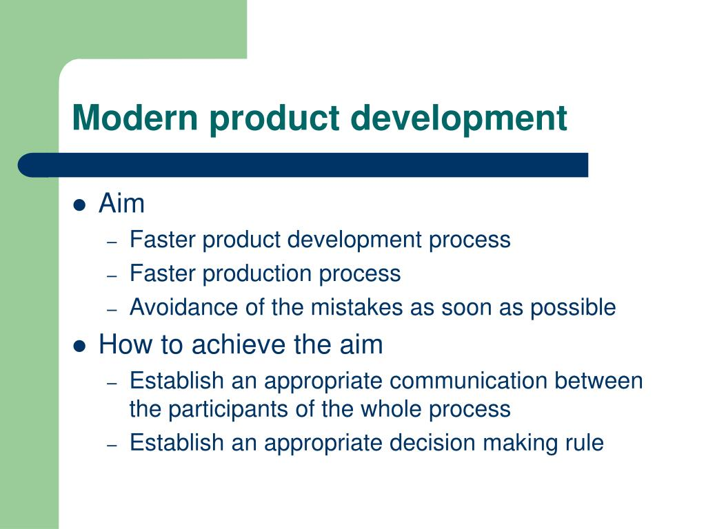 Modern product development