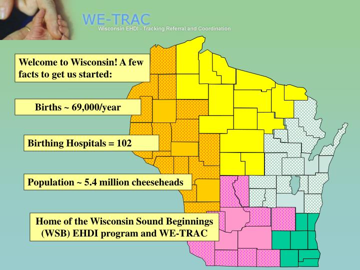 Welcome to Wisconsin! A few facts to get us started: