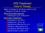 dgi treatment initial iv therapy