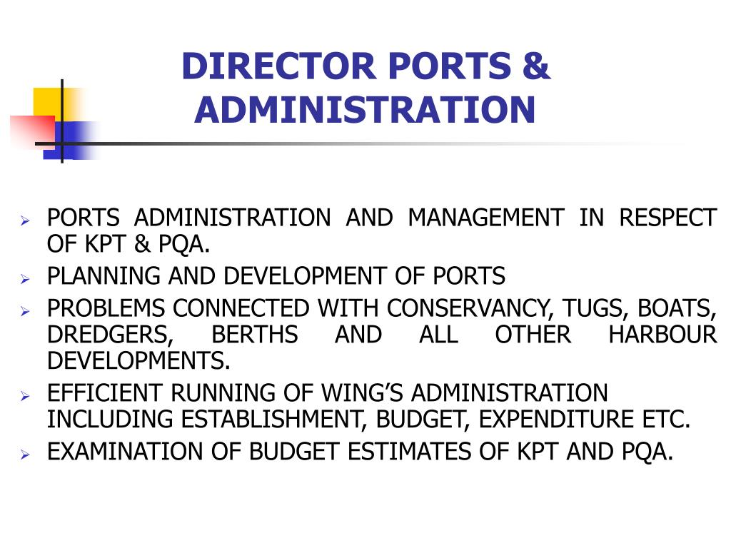 DIRECTOR PORTS & ADMINISTRATION