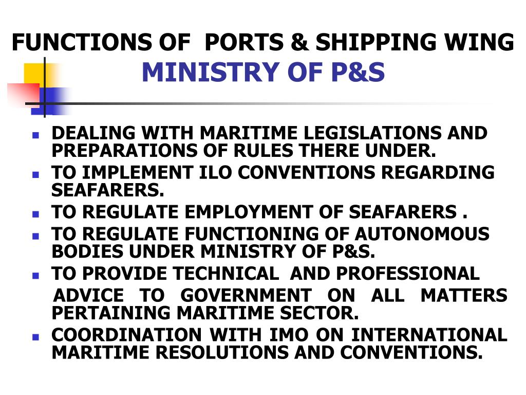 FUNCTIONS OF  PORTS & SHIPPING WING