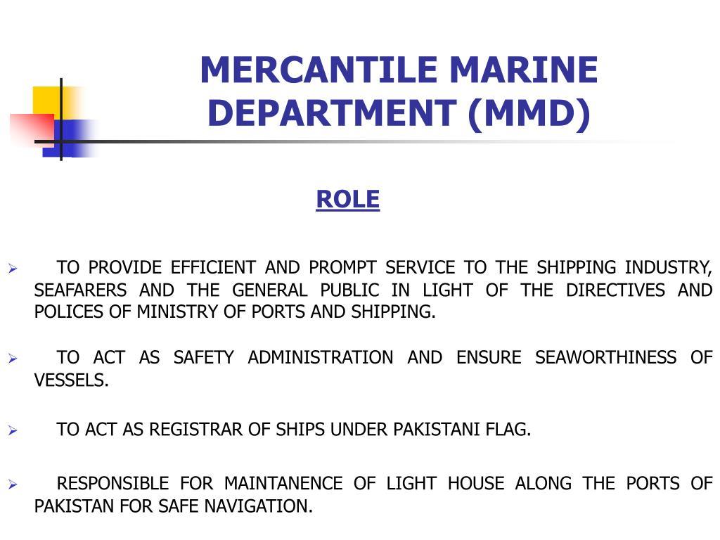 MERCANTILE MARINE DEPARTMENT (MMD)