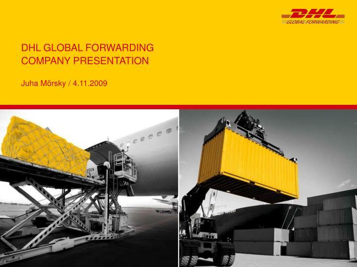Dhl global forwarding company presentation