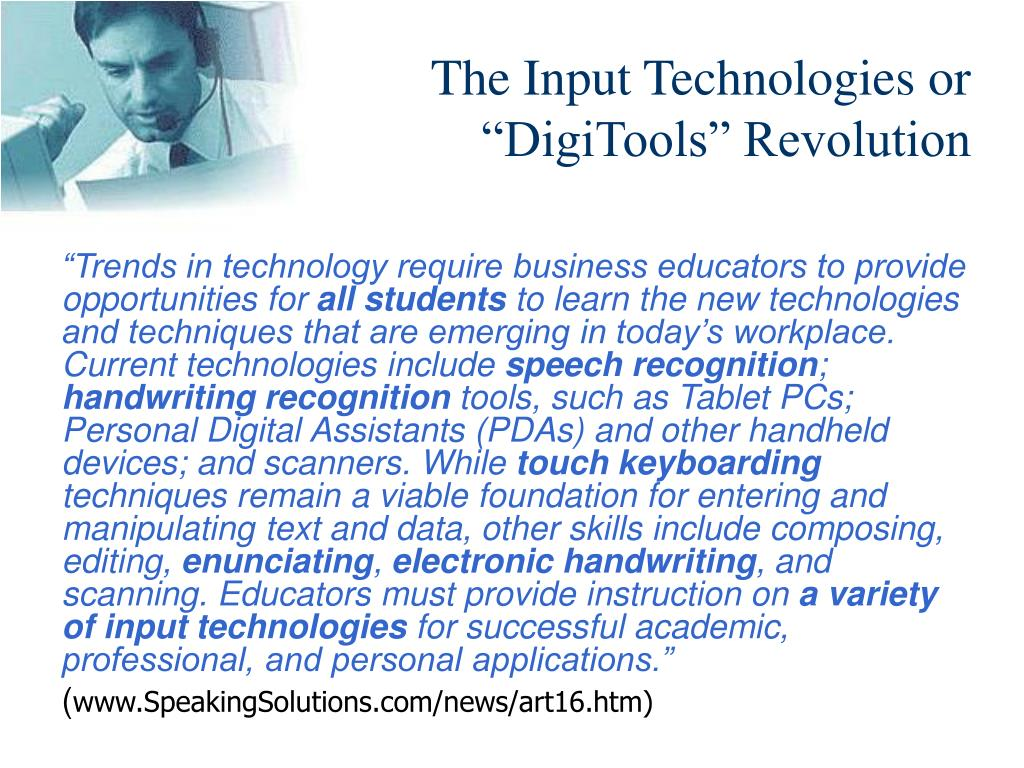 The Input Technologies or