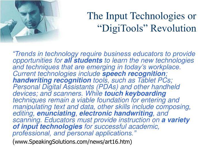 The input technologies or digitools revolution