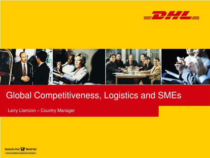 Global competitiveness logistics and smes