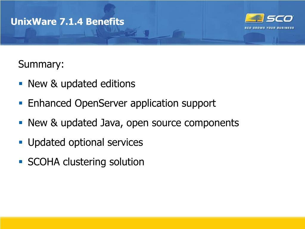 UnixWare 7.1.4 Benefits