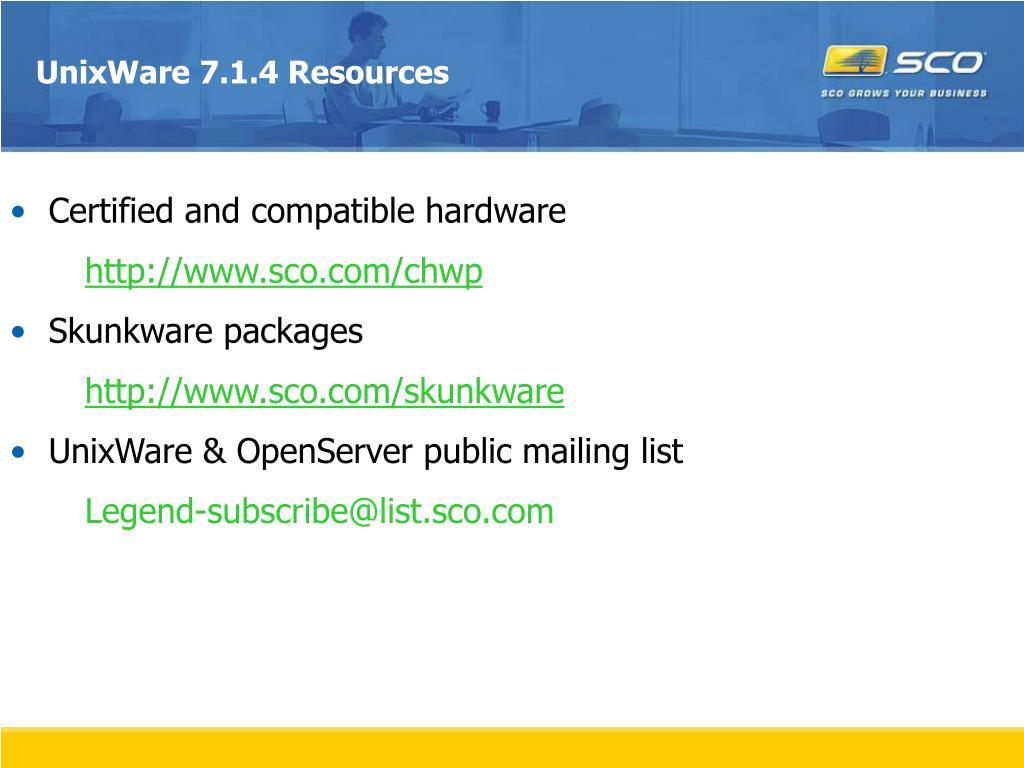 UnixWare 7.1.4 Resources