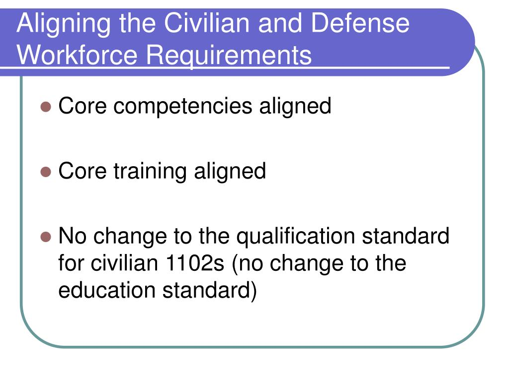 Aligning the Civilian and Defense Workforce Requirements