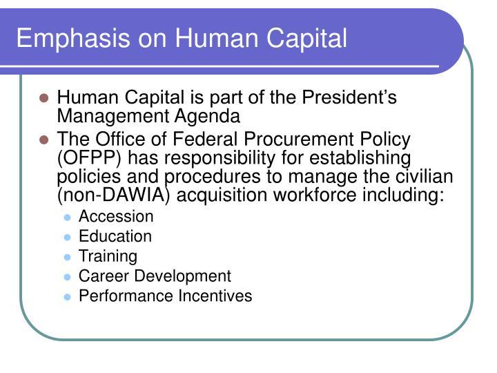 Emphasis on human capital