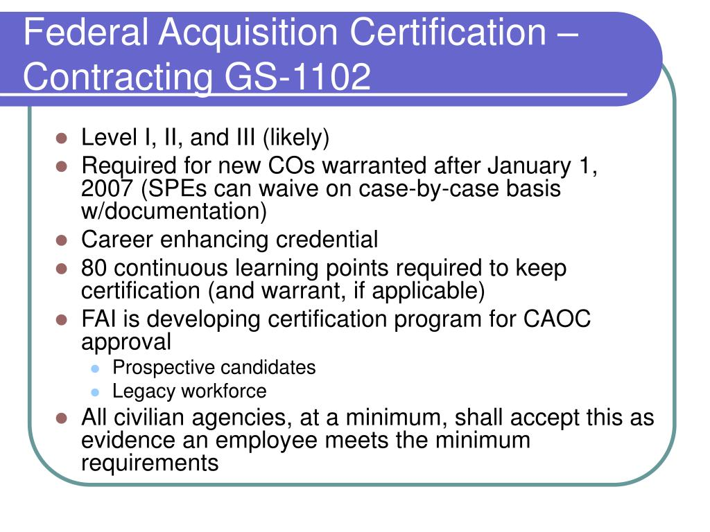 Federal Acquisition Certification – Contracting GS-1102