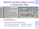 module 5 project stages running in september 2006