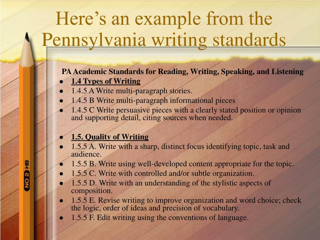 Here's an example from the Pennsylvania writing standards