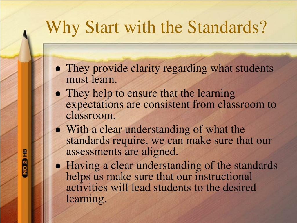 Why Start with the Standards?