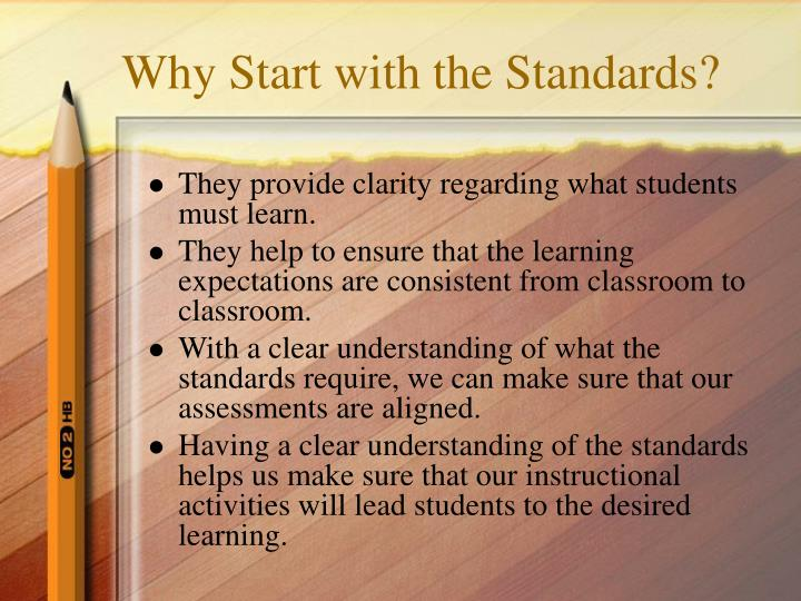 Why start with the standards