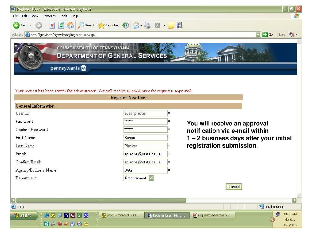 You will receive an approval notification via e-mail within