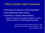 utility of parent report measures