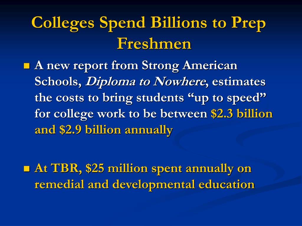 Colleges Spend Billions to Prep Freshmen