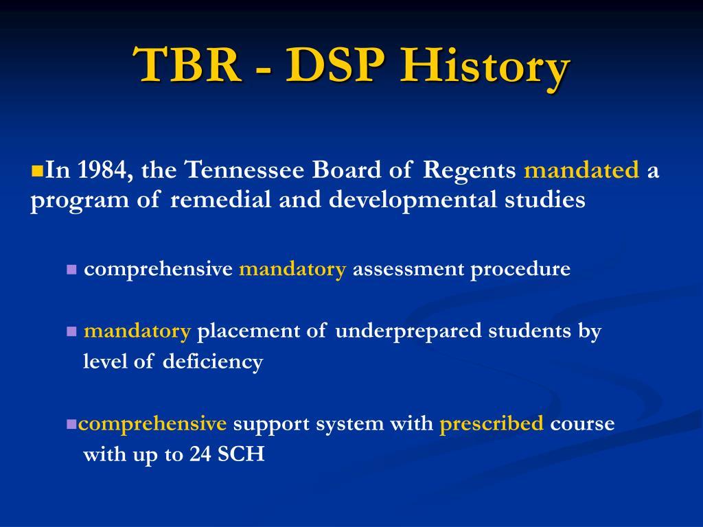 TBR - DSP History