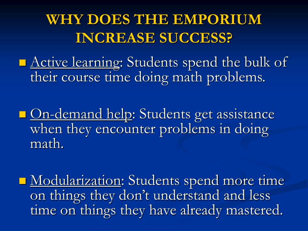 WHY DOES THE EMPORIUM INCREASE SUCCESS?