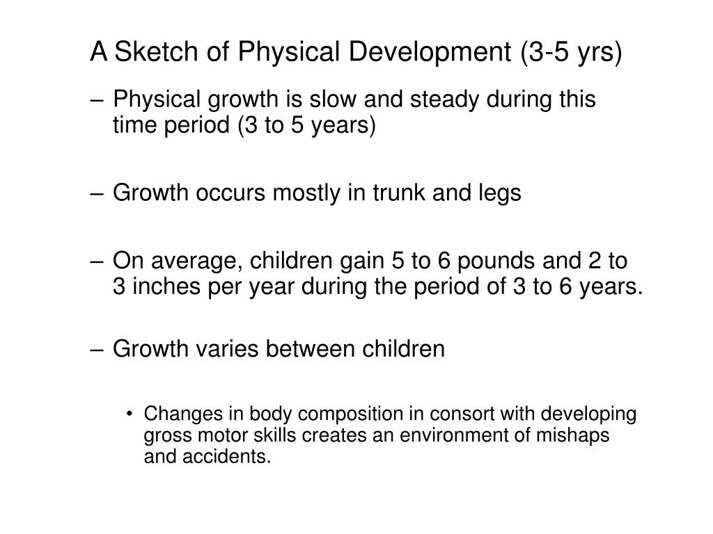 A Sketch of Physical Development (3-5 yrs)