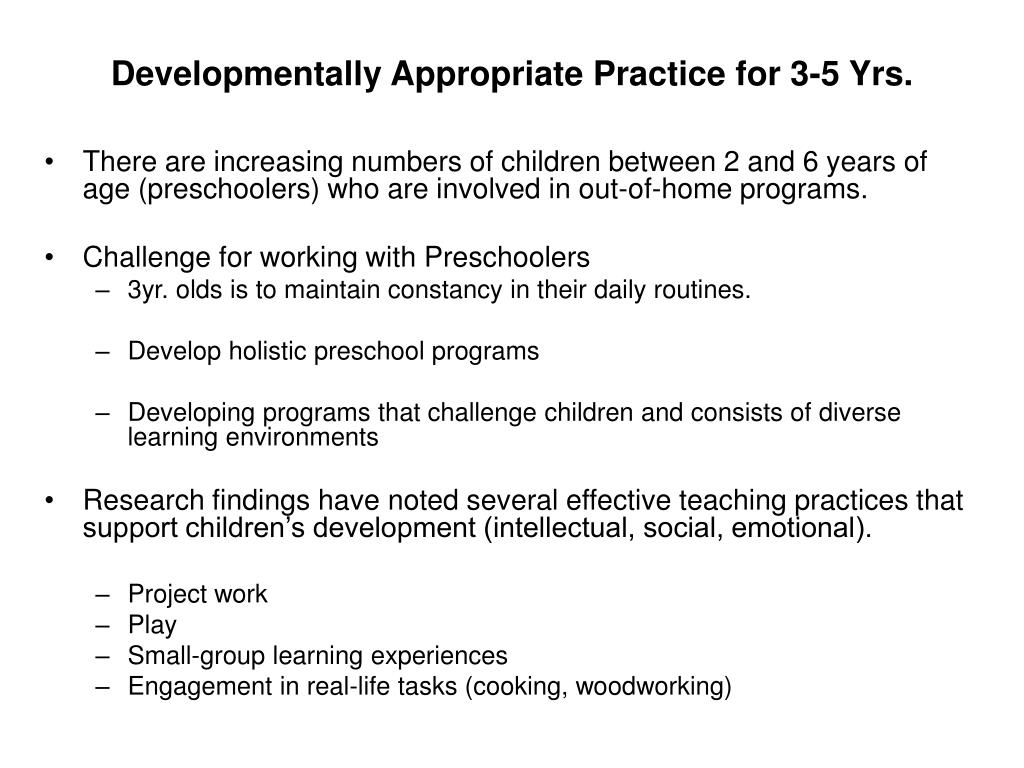 Developmentally Appropriate Practice for 3-5 Yrs.