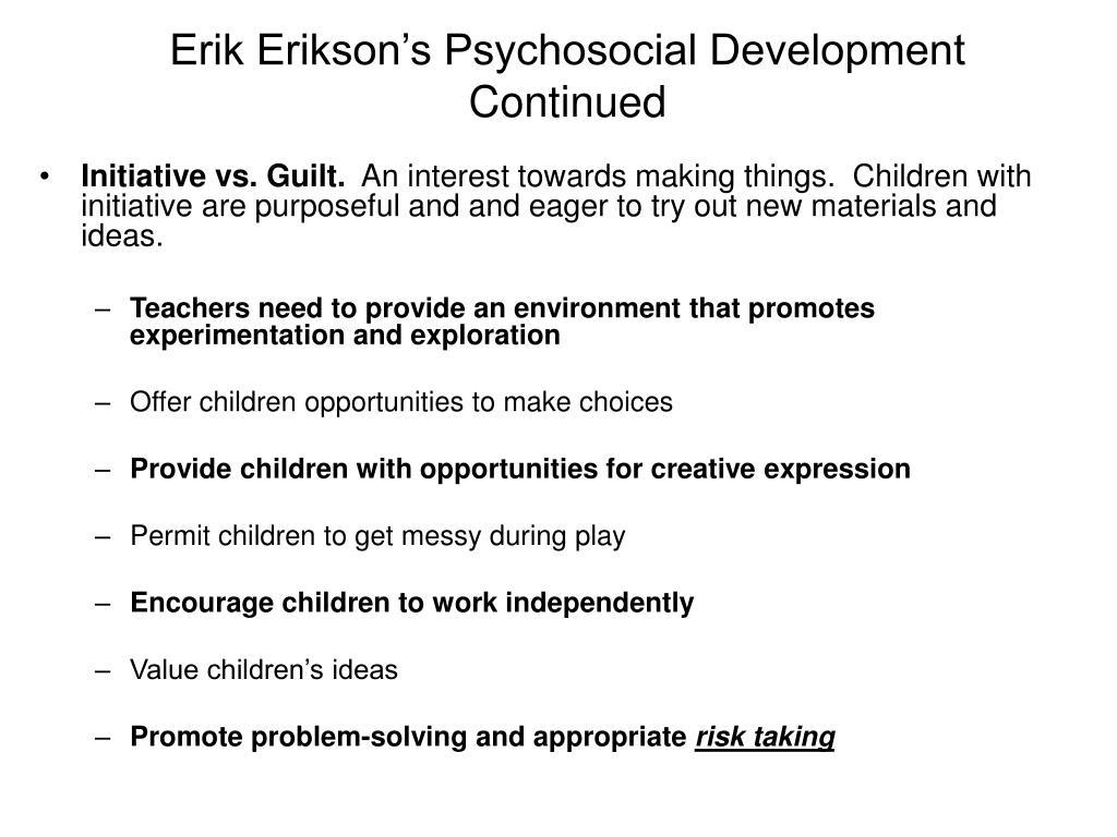 Erik Erikson's Psychosocial Development Continued