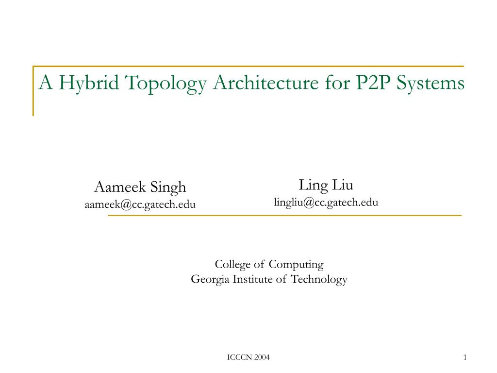 a hybrid topology architecture for p2p systems l.