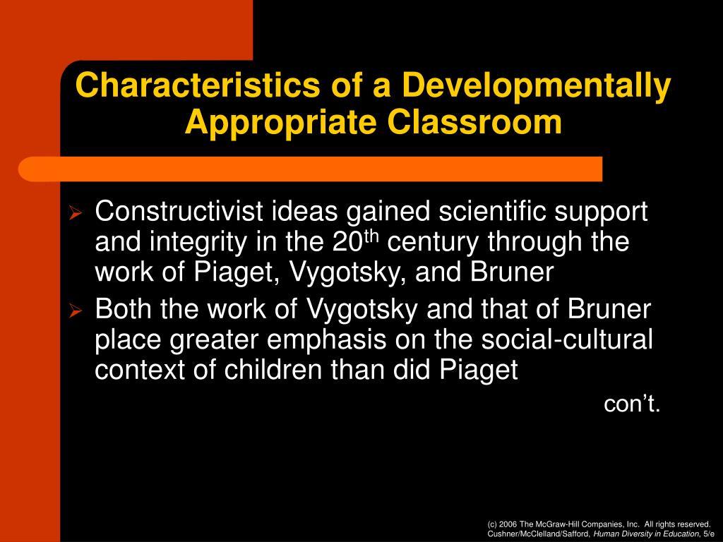 Characteristics of a Developmentally Appropriate Classroom