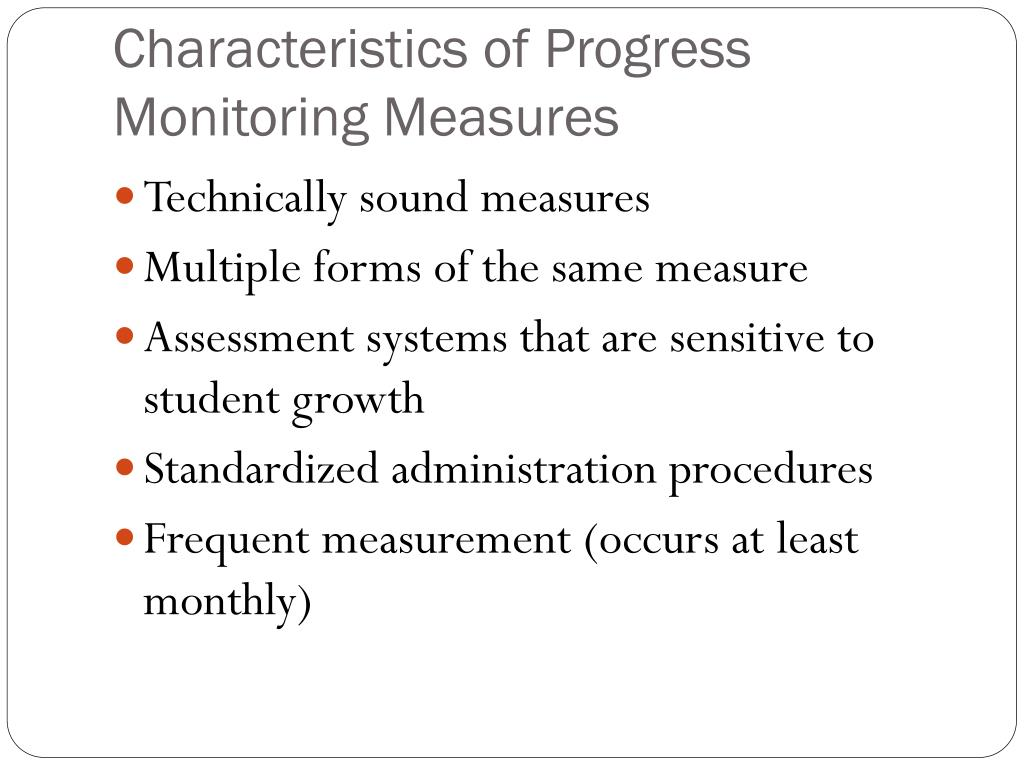 Characteristics of Progress Monitoring Measures