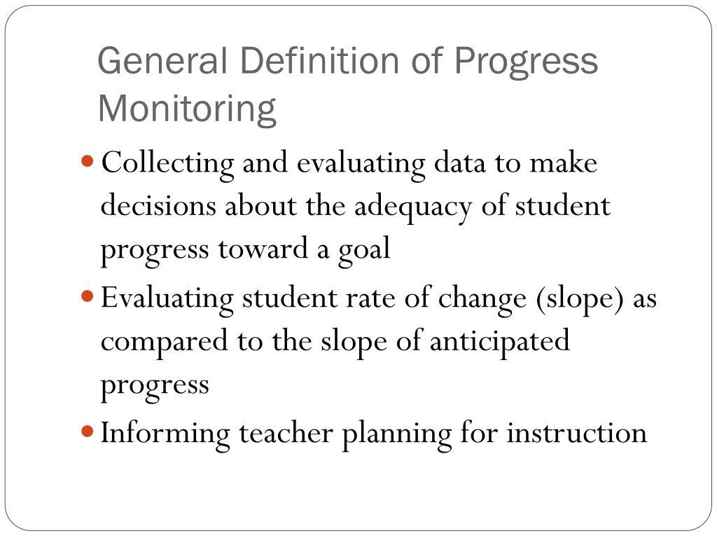 General Definition of Progress Monitoring