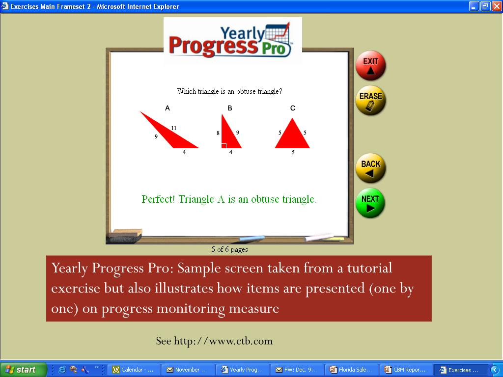 Yearly Progress Pro: Sample screen taken from a tutorial exercise but also illustrates how items are presented (one by one) on progress monitoring measure