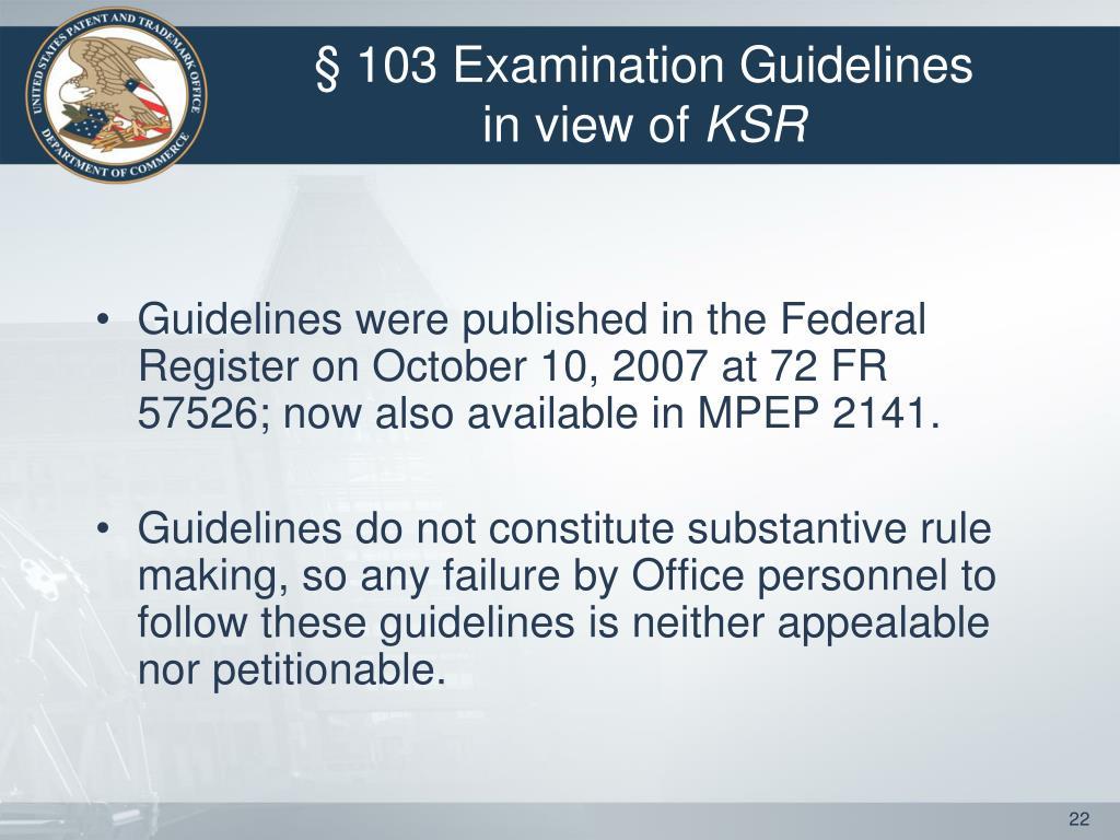 § 103 Examination Guidelines