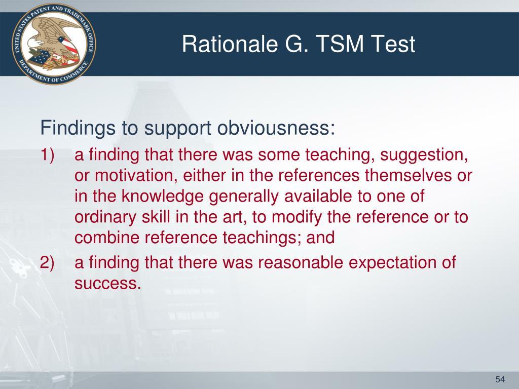 Rationale G. TSM Test