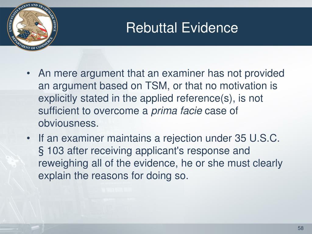 Rebuttal Evidence