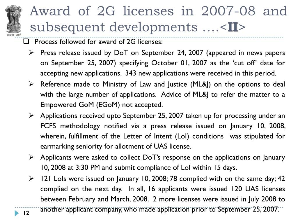 Award of 2G licenses in 2007-08 and subsequent developments ….<
