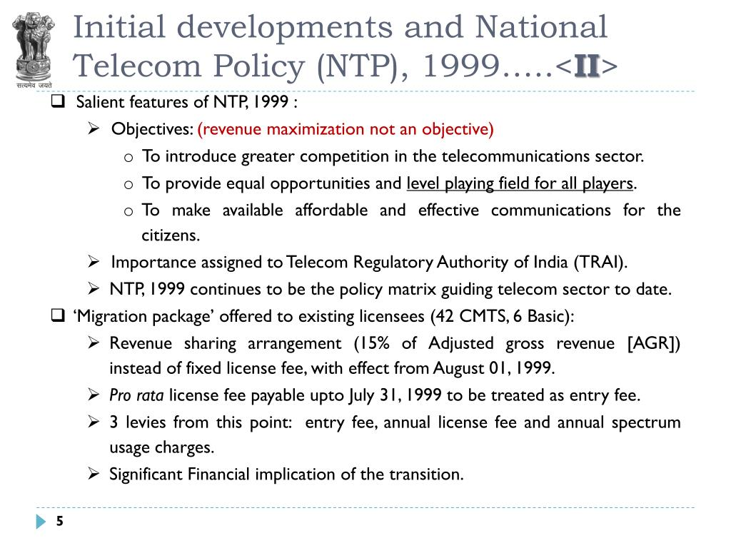 Initial developments and National Telecom Policy (NTP), 1999…..<