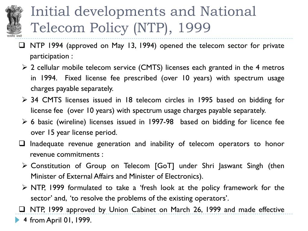 Initial developments and National Telecom Policy (NTP), 1999
