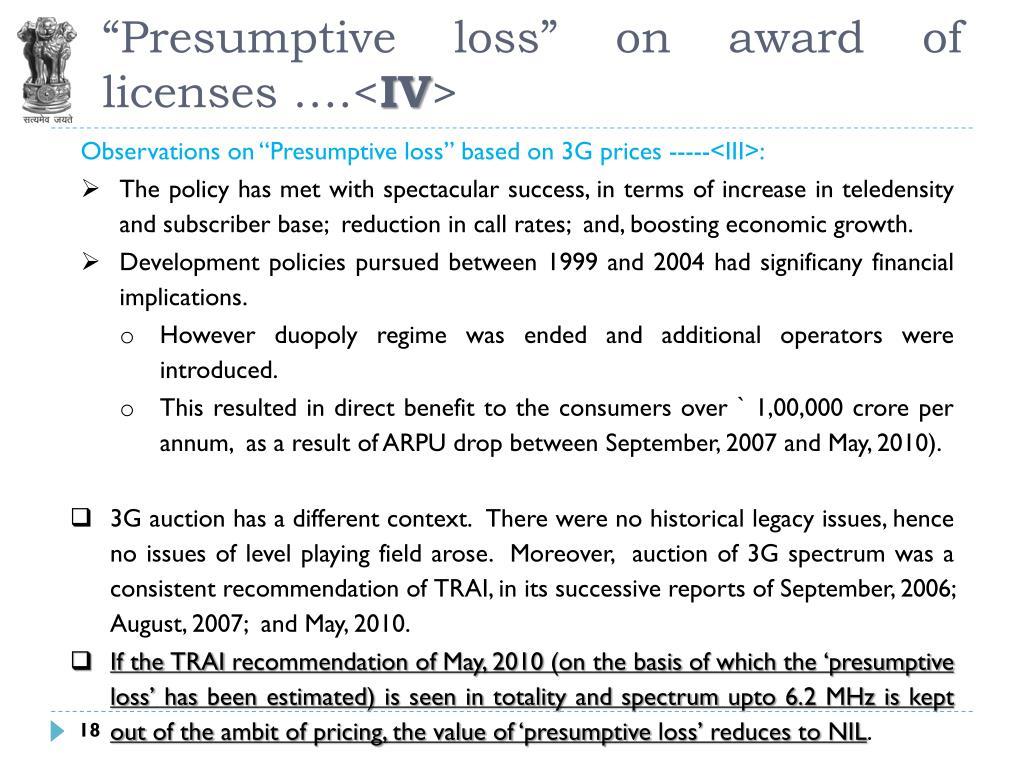 """Presumptive loss"" on award of licenses ….<"