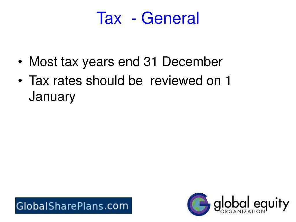 Tax  - General