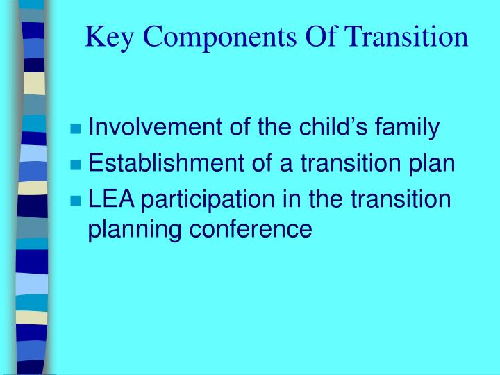Key Components Of Transition