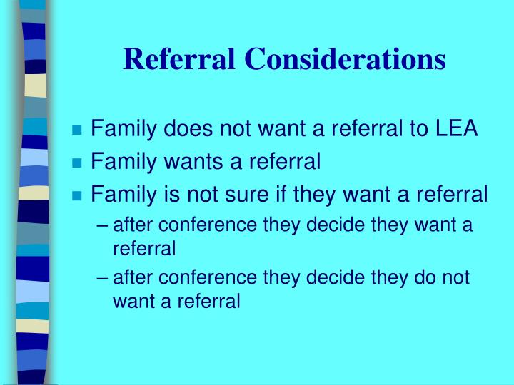 Referral Considerations