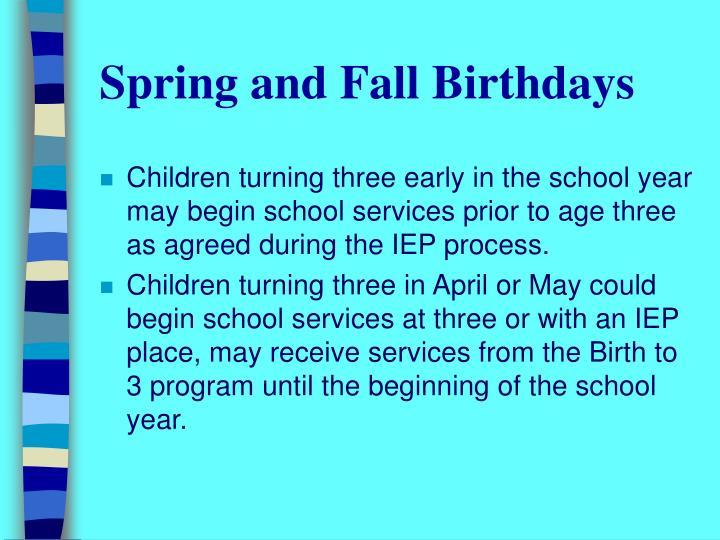 Spring and Fall Birthdays