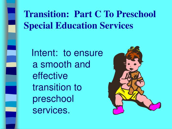 Transition part c to preschool special education services