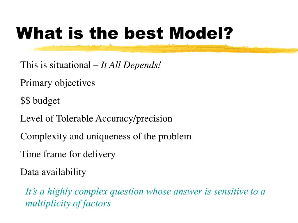 What is the best Model?