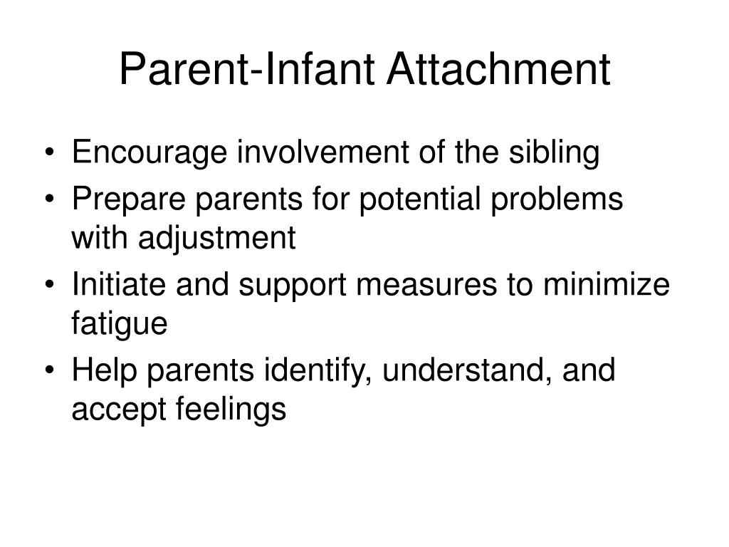 infancy attachment Of the four patterns of attachment (secure, avoidant, resistant and disorganized), disorganized attachment in infancy and early childhood is recognized as a powerful.
